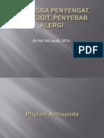 Arthropoda, Penyengatdll