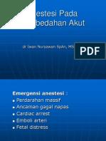 Anestesi Pada Pebedahan Akut