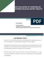 FORMULATION AND EVALUATION OF DARIFENACIN HYDROBROMIDE EXTENDED RELEASE MATRIX TABLETS