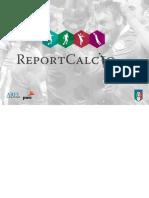 FIGC, Report Calcio, Aprile  2013