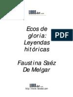 Ecos de Gloria, Leyendas Históricas - Faustina Saez de Melgar
