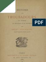 Histoire des troubadours du Vivarais, du Gévaudan et du Dauphiné / par Henry Vaschalde