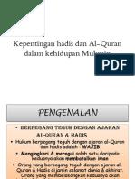Kepentingan Hadis Dan Al-Quran Dalam Kehidupan Mukmin