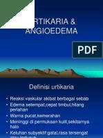 URTIKARIA & ANGIOEDEMA