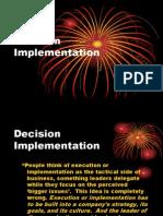 Decision Implementation