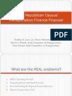 House Republican Caucus' Transportation Finance Proposal