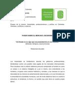 Historia económica de Colombia Industriales, proteccionismos y política en Colombia.  Intereses, conflictos y violencia
