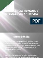 INTELIGÊNCIA HUMANA E INTELIGÊNCIA ARTIFICIAL