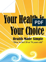 Your Health is Your Choice by Dennis Richard -Secured