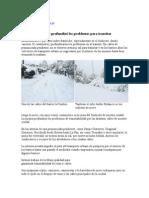 La nieve profundizó los problemas para transitar 11 06 07.doc