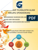 Masyarakat Pluralistik Alam Melayu-pendiidkan