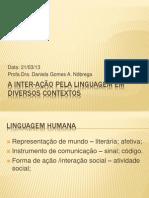 A inter-ação pela Linguagem em diversos contextos