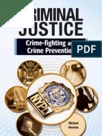 Crime Fighting and Crime Prevention (Criminal Justice)