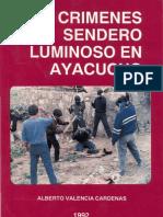 Los Crimenes de Sendero Luminoso en Ayacucho- Alberto Valencia Cardenas
