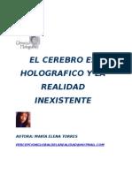 Torres Maria Elena - El Cerebro Es Holografico Y La Realidad Inexistente