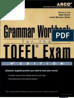 Grammar Workbook for the TOEFL Exam by Laurie Wellman Mary Kurtin