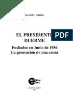 8942295-Daniel-Brion-El-presidente-duerme-Fusilados-en-Junio-de-1956.pdf