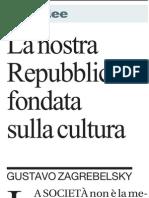 Riflessioni Sulla Cultura Di GUSTAVO ZAGREBELSKY - La Repubblica 05.04.2013