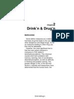 Chapter 2 Drnk'n & Drug'n, What Teens Must Know! Real Talk Vol.1.
