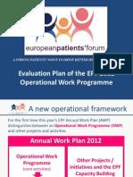 2 03 Evaluation Plan of the EPF, 2012 Operational Work Programme, Walter Atzori.pdf