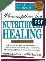 Prescription for Nutritional Healing 3rd Ed.