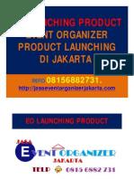 Eo Launching Product, Event Organizer Product Launching Di Jakarta [Compatibility Mode]
