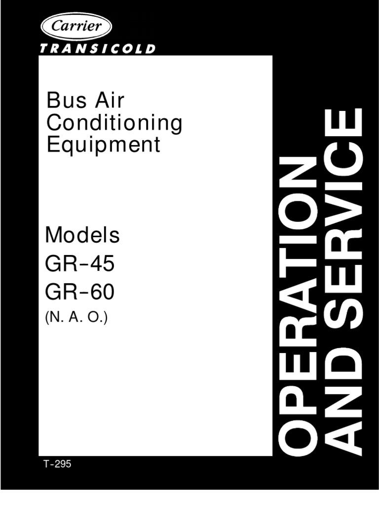 carrier bus air conditioning unit model gr 45 gr 60 rh es scribd com