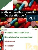 forum_farma_anamonteiro_ago05_Mídia é o melhor remédio_desafios do futuro