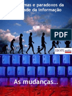 forum_midia_doracamara_ago05_Paradigmas e Paradoxos da sociedade da informação