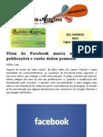 Vírus do Facebook marca usuários em publicações e rouba dados pessoais