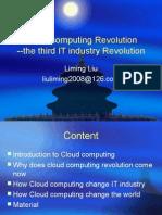 Cloud Computing Revolution--The Third IT Industy Revolution