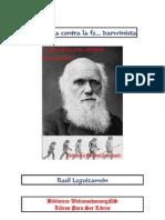 Contra Darwin y Su Fe!