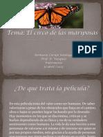 Circo de Las Mariposas.( Power Point)