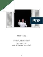 Regina Caeli - Santo Padre Francisco - 1 Abril 2013