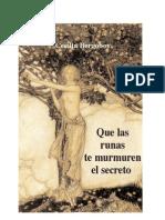 Que Las Runas Te Murmuren El Secreto - Bergoboy, Cecilia