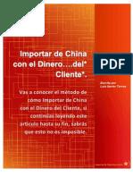 Importar de China con el Dinero….del Cliente