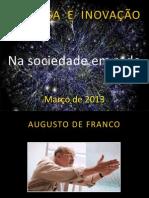 #6_03|04|2013_Augusto de Franco EMPRESA E INOVAÇÃO NA SOCIEDADE EM REDE março 2013