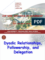 Module 7 Week 7 Dyadic Relationshp, Followershp & Delegation L'SHIP-7
