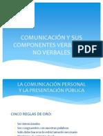 COMUNICACIÓN Y SUS COMPONENTES VERBALES Y NO VERBALES