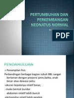 Pertumbuhan Dan Perkembangan Neonatus Normal