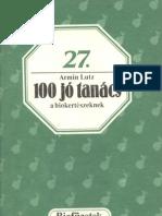 Biofüzetek 27 - Lutz, Armin - 100 jó tanács a biokertészeknek
