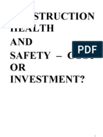 Construction Health and Safety - Cost or Investment