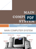 Main Computer System