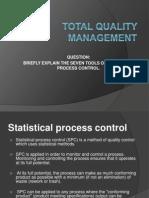 TQM 7 SPC Tool.pptx