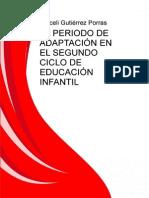 El Periodo de Adaptacion en El Segundo Ciclo de Educacion Infantil