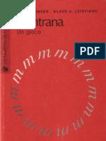 Ernst Junger e Klaus Ulrich Leistikov - Mantrana, Un Gioco [Byfanatico, 2008]