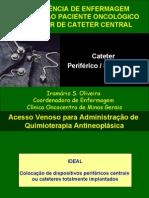 Assistência ao Paciente Oncológico Portador de Cateter Central.ppt