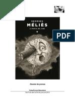 George Melies. La Magia Del Cine. Caiza Forum
