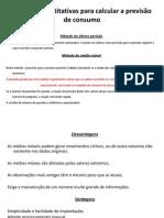 Técnicas quantitativas para calcular a previsão de consumo.pdf.pdf