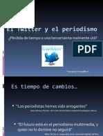 Twitter y El Periodismo